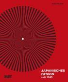 Japanisches Design seit 1945, Pollock, Naomi, DuMont Buchverlag GmbH & Co. KG, EAN/ISBN-13: 9783832199845