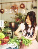 Simply Pho, Diem Pham, Thuy, Knesebeck Verlag, EAN/ISBN-13: 9783957282293