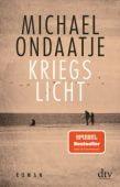 Kriegslicht, Ondaatje, Michael, dtv Verlagsgesellschaft mbH & Co. KG, EAN/ISBN-13: 9783423147606