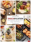 Snackification, Cremer, Susanne, Christian Verlag, EAN/ISBN-13: 9783959615075
