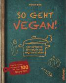 So geht vegan!, Bolk, Patrick, Südwest Verlag, EAN/ISBN-13: 9783517092782