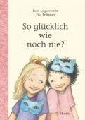 So glücklich wie noch nie?, Lagercrantz, Rose, Moritz Verlag, EAN/ISBN-13: 9783895653902