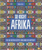 So kocht Afrika, Sitole, Dorah, Christian Verlag, EAN/ISBN-13: 9783959613361
