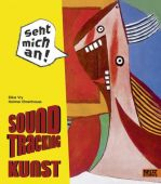 Soundtracking Kunst, Vry, Silke/Ehrenhauss, Holmer, Beltz, Julius Verlag, EAN/ISBN-13: 9783407753977