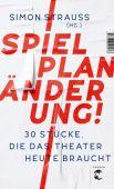 Spielplan-Änderung!, Strauß, Simon, Tropen Verlag, EAN/ISBN-13: 9783608504576