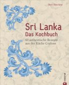Sri Lanka - Das Kochbuch, Hutchins, Bree, Christian Verlag, EAN/ISBN-13: 9783959611923