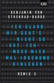 Ich glaub, mir geht's nicht so gut, ich muss mich mal irgendwo hinlegen, Stuckrad-Barre, Benjamin von, EAN/ISBN-13: 9783462053395