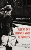 Selbst das Heimweh war heimatlos, Scheyer, Moriz, Rowohlt Verlag, EAN/ISBN-13: 9783498064419