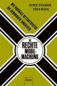 Die rechte Mobilmachung, Stegemann, Patrick/Musyal, Sören, Ullstein Buchverlage GmbH, EAN/ISBN-13: 9783430210225