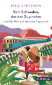 Nächster Halt: Reiseglück!, Andersson, Per J, Verlag C. H. BECK oHG, EAN/ISBN-13: 9783406751271