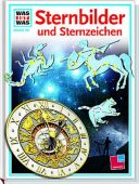 Sternbilder und Sternzeichen, Übelacker, Erich (Prof. Dr.), Tessloff Medien Vertrieb GmbH & Co. KG, EAN/ISBN-13: 9783788606626