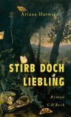 Stirb doch, Liebling, Harwicz, Ariana, Verlag C. H. BECK oHG, EAN/ISBN-13: 9783406734458