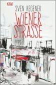 Wiener Straße, Regener, Sven, Verlag Kiepenheuer & Witsch GmbH & Co KG, EAN/ISBN-13: 9783462052862