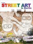 Street Art in Berlin, Jakob, Kai, Jaron Verlag GmbH i.G., EAN/ISBN-13: 9783897730946