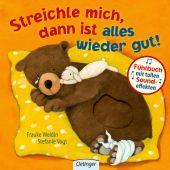 Streichle mich, dann ist alles wieder gut!, Vogt, Stefanie, Verlag Friedrich Oetinger GmbH, EAN/ISBN-13: 9783789109102