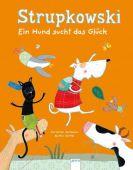 Strupkowski - Ein Hund sucht das Glück, Seltmann, Christian, Arena Verlag, EAN/ISBN-13: 9783401705767