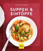 Suppen & Eintöpfe, Mangold, Matthias F, Gräfe und Unzer, EAN/ISBN-13: 9783833870767
