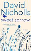 Sweet Sorrow, Nicholls, David, Ullstein Buchverlage GmbH, EAN/ISBN-13: 9783550200892