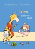 Torkel - Ist Brokkoli giftig?, Habersack, Charlotte, Tulipan Verlag GmbH, EAN/ISBN-13: 9783864294976