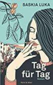 Tag für Tag, Luka, Saskia, Kein & Aber AG, EAN/ISBN-13: 9783036958033