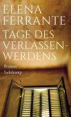Tage des Verlassenwerdens, Ferrante, Elena, Suhrkamp, EAN/ISBN-13: 9783518428856