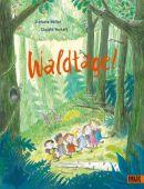 Waldtage!, Höfler, Stefanie/Weikert, Claudia, Beltz, Julius Verlag, EAN/ISBN-13: 9783407758101