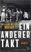 Ein anderer Takt, Kelley, William Melvin, Hoffmann und Campe Verlag GmbH, EAN/ISBN-13: 9783455006261