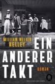 Ein anderer Takt, Kelley, William Melvin, Hoffmann und Campe Verlag GmbH, EAN/ISBN-13: 9783455009811