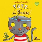 Tatz, du Fratz!, Badstuber, Martina, Magellan GmbH & Co. KG, EAN/ISBN-13: 9783734815386