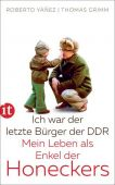 Ich war der letzte Bürger der DDR, Yáñez, Roberto/Grimm, Thomas, Insel Verlag, EAN/ISBN-13: 9783458364658