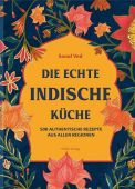 Die echte indische Küche, Ved, Sonal, Hölker, Wolfgang Verlagsteam, EAN/ISBN-13: 9783881171953