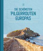 Die schönsten Pilgerrouten Europas, Kunth, Wolfgang Verlag GmbH & Co.KG, EAN/ISBN-13: 9783955049928