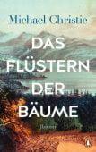 Das Flüstern der Bäume, Christie, Michael, Penguin Verlag Hardcover, EAN/ISBN-13: 9783328600794