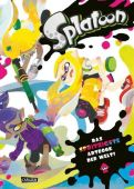 The Art of Splatoon, Nintendo, Carlsen Verlag GmbH, EAN/ISBN-13: 9783551758569