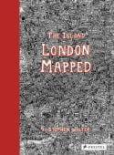 The Island: London Mapped, Walter, Stephen, Prestel Verlag, EAN/ISBN-13: 9783791381572