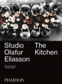 The Kitchen - Deutsche Ausgabe, Studio Ólafur Elíasson, Phaidon, EAN/ISBN-13: 9780714877822