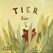 Tier hier, Klever, Elsa, Tulipan Verlag GmbH, EAN/ISBN-13: 9783864295010