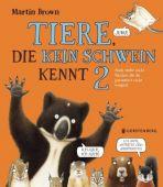 Tiere, die kein Schwein kennt 2, Brown, Martin, Gerstenberg Verlag GmbH & Co.KG, EAN/ISBN-13: 9783836960083