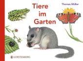 Tiere im Garten, Müller, Thomas, Gerstenberg Verlag GmbH & Co.KG, EAN/ISBN-13: 9783836956703