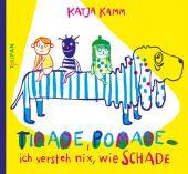 Tirade, Pomade ... ich versteh nix, wie schade, Kamm, Katja, Tulipan Verlag GmbH, EAN/ISBN-13: 9783864293689