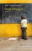 Petit Piment, Mabanckou, Alain, Liebeskind Verlagsbuchhandlung, EAN/ISBN-13: 9783954381081
