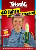 Titanic - Das endgültige Titel-Buch, Verlag Antje Kunstmann GmbH, EAN/ISBN-13: 9783956143304