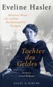 Tochter des Geldes, Hasler, Eveline, Nagel & Kimche AG Verlag, EAN/ISBN-13: 9783312011148