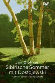 Sibirische Sommer mit Dostojewski, Brokken, Jan, Verlag Kiepenheuer & Witsch GmbH & Co KG, EAN/ISBN-13: 9783462053715