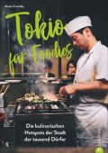 Tokio für Foodies, Cramby, Jonas, Christian Verlag, EAN/ISBN-13: 9783959613644