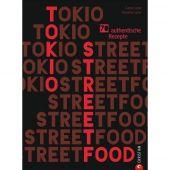 Tokio Streetfood, Liew, Caryn/Liew, Brendan, Christian Verlag, EAN/ISBN-13: 9783959614641