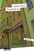 Torstraße 94, Ulrich, Andreas, be.bra Verlag GmbH, EAN/ISBN-13: 9783898091305