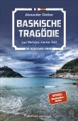 Baskische Tragödie, Oetker, Alexander, Hoffmann und Campe Verlag GmbH, EAN/ISBN-13: 9783455010060