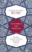 Traumbild des Herzens, Rumi, Dschalaluddin, Manesse Verlag GmbH, EAN/ISBN-13: 9783717540908