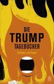 Die Trump Tagebücher, Anonymus, Hoffmann und Campe Verlag GmbH, EAN/ISBN-13: 9783455010749